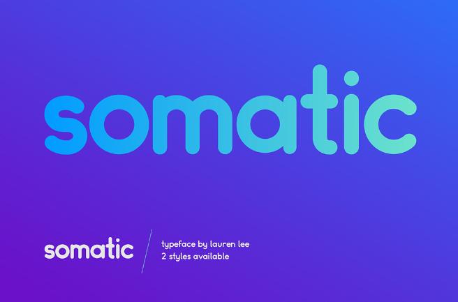 Somatic được thiết kế bởi Lauren Lee, bạn có thể lựa chọn phần đầu của chữ cái là tròn hoặc thẳng